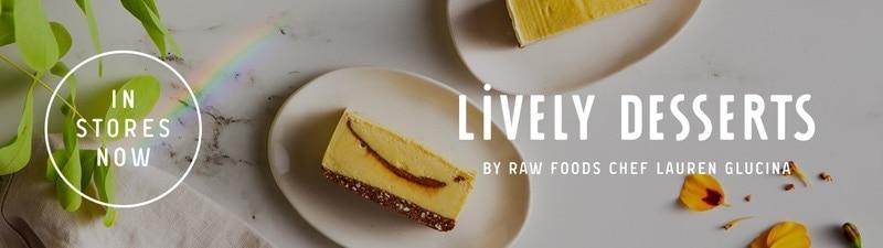 Raw Vegan Desserts Lively Desserts