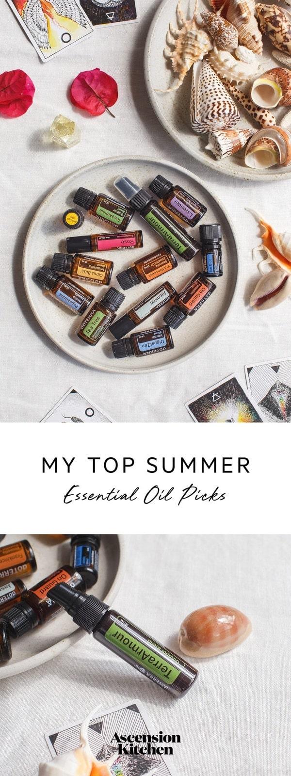 My top summer essential oil picks! #summeressentialoils #holidayessentialoils #doterra #doterrasummer #notoxsummer #AscensionKitchen