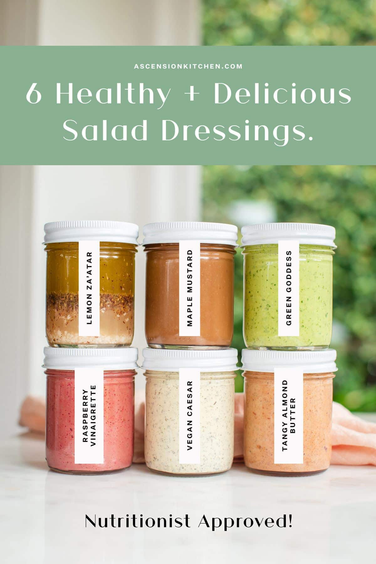 6 healthy salad dressing recipes in jars, stacked and labeled